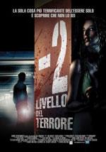 La locandina del film -2 Livello del Terrore