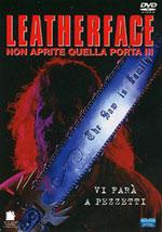 La locandina del film Leatherface: Non Aprite quella Porta 3