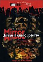 La locandina del film Mirror - Chi vive in quello specchio?
