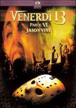 La locandina del film Venerdì 13 Parte 6 - Jason vive