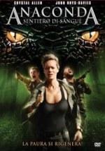La locandina del film Anaconda 4 - Sentiero di Sangue