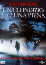 La locandina del film Unico indizio la Luna piena