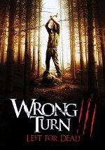 La locandina del film Wrong Turn 3: Svolta mortale