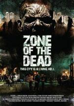 La locandina del film Zone of the Dead