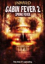 La locandina del film Cabin Fever 2: Il Contagio