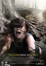 La locandina del film YellowBrickRoad