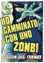 La locandina del film Ho camminato con uno zombie