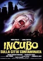 La locandina del film Incubo sulla città contaminata