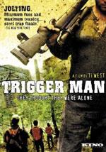La locandina del film Trigger Man