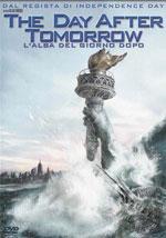 La locandina del film The Day After Tomorrow - L'alba del giorno dopo