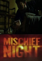 La locandina del film Mischief Night
