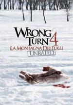 La locandina del film Wrong Turn 4: La Montagna dei Folli