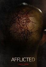La locandina del film Afflicted