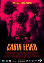 La locandina del film Cabin Fever