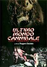 La locandina del film Ultimo mondo cannibale