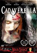 La locandina del film Cadaverella