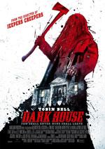La locandina del film Dark House