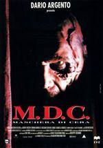 La locandina del film M.D.C. - Maschera di cera