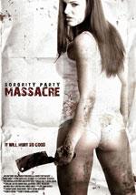 La locandina del film The Sorority Party Massacre