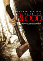La locandina del film Trail of Blood