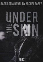 La locandina del film Under the Skin