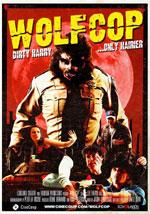 La locandina del film WolfCop