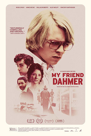 La locandina del film My Friend Dahmer