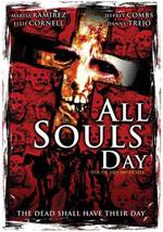La locandina del film All Souls Day: Dia de los Muertos