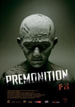 La locandina del film Premonition
