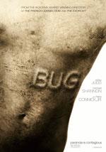 La locandina del film Bug - La Paranoia è contagiosa