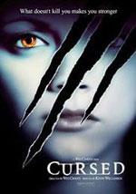 La locandina del film Cursed - Il Maleficio