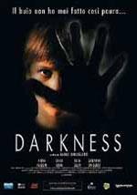 La locandina del film Darkness