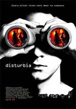 La locandina del film Disturbia