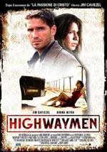 La locandina del film Highwaymen - I Banditi della Strada