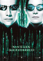La locandina del film Matrix Reloaded