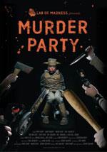 La locandina del film Murder Party