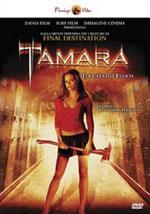 La locandina del film Tamara toccata dal fuoco