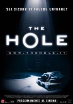 La locandina del film The Hole