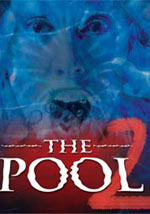 La locandina del film The Pool 2