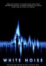 La locandina del film White Noise - Non Ascoltate