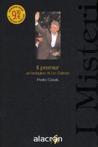 Clicca per leggere la scheda editoriale di Il premier di Pedro Casals