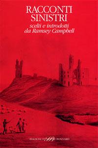 Clicca per leggere la scheda editoriale di Racconti sinistri di Ramsey Campbell