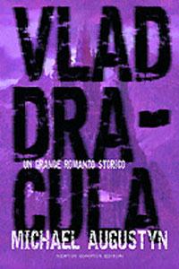 Clicca per leggere la scheda editoriale di Vlad Dracula di Michael Augustyn