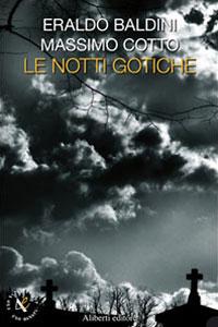 Clicca per leggere la scheda editoriale di Le notti gotiche di Eraldo Baldini, Massimo Cotto