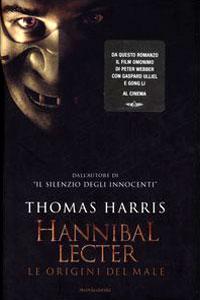 Clicca per leggere la scheda editoriale di Hannibal Lecter. Le origini del male di Thomas Harris