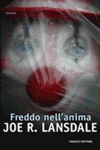 Clicca per leggere la scheda editoriale di Freddo nell'anima di Joe R. Lansdale