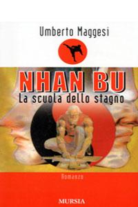 Clicca per leggere la scheda editoriale di Nhan Bui - La scuola dello stagno di Umberto Maggesi