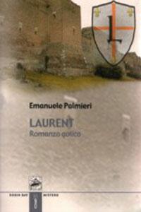 Clicca per leggere la scheda editoriale di Laurent di Emanuele Palmieri