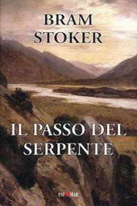Clicca per leggere la scheda editoriale di Il Passo del Serpente di Bram Stoker