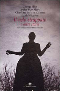 Clicca per leggere la scheda editoriale di Il velo strappato e altre storie di Autori Vari